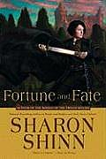 Fortune & Fate by Sharon Shinn
