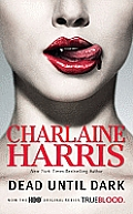 Dead Until Dark: Sookie Stackhouse Novel #1 (Southern Vampire Series) Cover