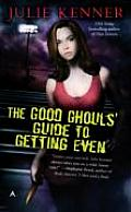 Good Ghouls Guide To Getting Even