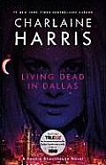 Living Dead in Dallas: Sookie Stackhouse Novel #2 (Southern Vampire Series) Cover