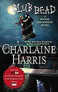 Club Dead (Sookie Stackhouse Novels)
