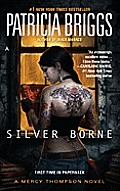 Silver Borne: (Mercy Thompson #5)