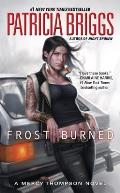 Frost Burned (Mercy Thompson Novels)