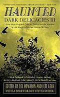 Haunted Dark Delicacies III