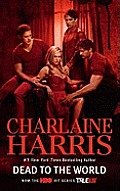 Dead to the World TV Tie In A Sookie Stackhouse Novel