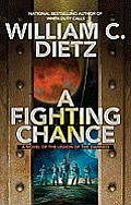 A Fighting Chance (Legion Of The Damned) by William C Dietz