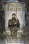 Against All Things Ending Last Chronicles of Thomas Covenant 3