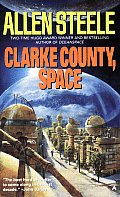 Clarke County, Space by Allen M Steele