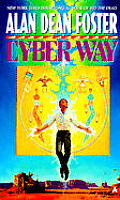 Cyber Way by Alan Dean Foster