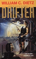 Drifter by William C Dietz