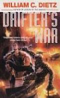 Drifter's War by William C Dietz