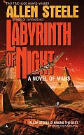 Labyrinth Of Night by Allen M Steele