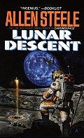Lunar Descent (Ace Science Fiction) by Allen M Steele
