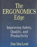 Ergonomics Edge: Improving Safety, Quality, & Productivity