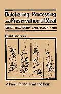 Butchering Processing & Preservation Of Meat
