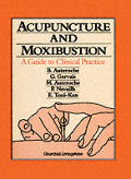 Acupuncture & Moxibustion A Guide to Clinical Practice
