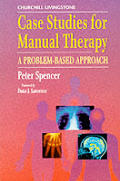 Manual Therapy Case Studies: A Problem Based Approach