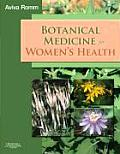 Botanical Medicine for Womens Health