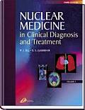 Nuclear Medicine in Clinical Diagnosis and Treatment (2-Volume Set)