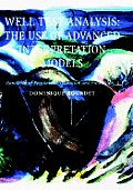 Well Test Analysis: The Use of Advanced Interpretation Models