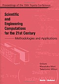 Scientific and Engineering Computations for the 21st Century - Methodologies and Applications: Proceedings of the 15th Toyota Conference