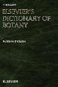Elsevier's Dictionary of Botany: Russian-English