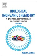 Biological Inorganic Chemistry 2nd Edition A New Introduction to Molecular Structure & Function