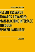 Recent Research Towards Advanced Man Machine Interface Through Spoken Language