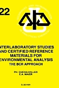 The Bcr Approach  Interlaboratory Studies and Certified Reference Materials For Environmental Analysis