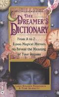 The Dreamer's Dictionary: From A to Z...3,000 Magical Mirrors to Reveal the Meaning of Your Dreams Cover