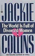 World Is Full Of Divorced Women