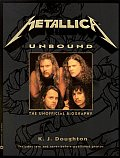 Metallica Unbound The Unofficial Biography