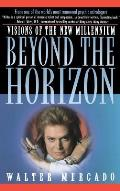 Beyond the Horizon: Visions of a New Millennium