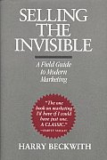 Selling the Invisible: A Field Guide to Modern Marketing Cover