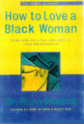 How To Love A Black Woman Give & Get