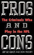 Pros and cons :the criminals who play in the NFL Cover