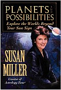Planets & Possibilities Explore the Worlds Beyond Your Sun Sign