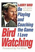 Bird Watching On Playing & Coaching the Game I Love