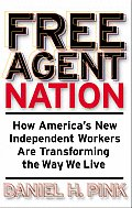 Free Agent Nation How Americas New Indep
