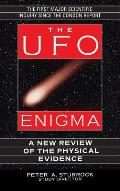 UFO Enigma A New Review of the Physical Evidence