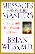 Messages From The Masters Tapping Into