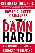 How To Succeed In Business Without Worki