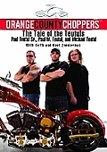 Orange County Choppers The Tale of the Teutuls