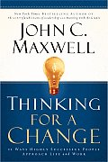 Thinking for a Change 11 Ways Highly Successful People Approach Life & Work