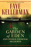 Garden Of Eden & Other Criminal Delights