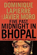 Five Past Midnight in Bhopal: The Epic Story of the World's Deadliest Industrial Disaster