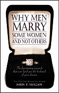 Why Men Marry Some Women & Not Others