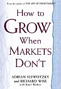 How To Grow When The Markets Dont