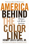 America Behind The Color Line Dialogues with African Americans