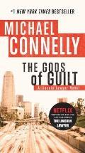 The Gods of Guilt (Lincoln Lawyer Novel)
